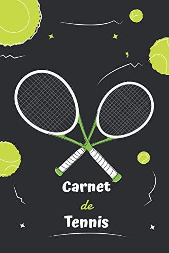 Carnet de Tennis: Livre de Tennis à Remplir   Avec Bilans, Objectifs ...   Agenda d entraînement de Tennis   Idée Cadeau