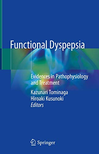Functional Dyspepsia: Evidences in Pathophysiology and Treatment