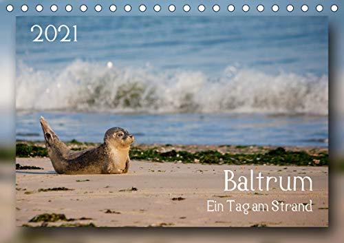 Baltrum - Ein Tag am Strand (Tischkalender 2021 DIN A5 quer)