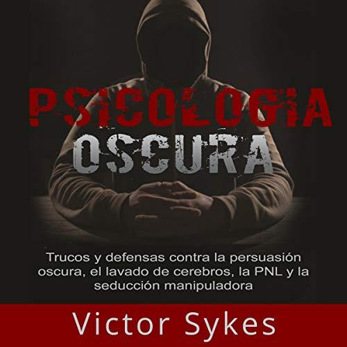 『Psicología Oscura [Dark Psychology]』のカバーアート