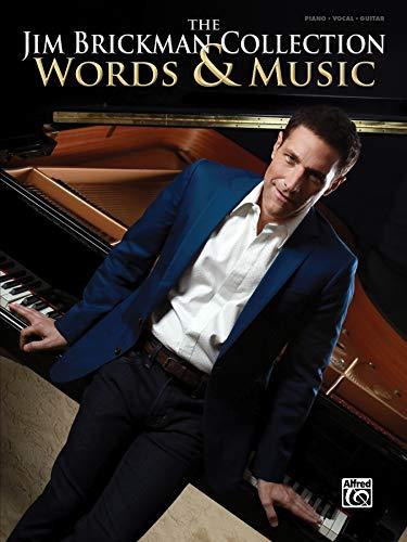 The Jim Brickman Collection, Words & Music: Piano Solo & Piano/Vocal/Guitar