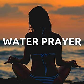 Water Prayer: Soft Music with Natural Running Water Sound Effects