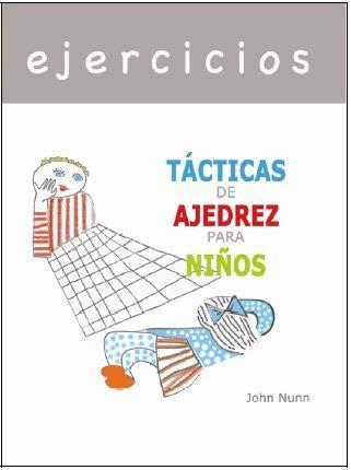 EJERCICIOS - TACTICAS DE AJEDREZ PARA NIÑOS