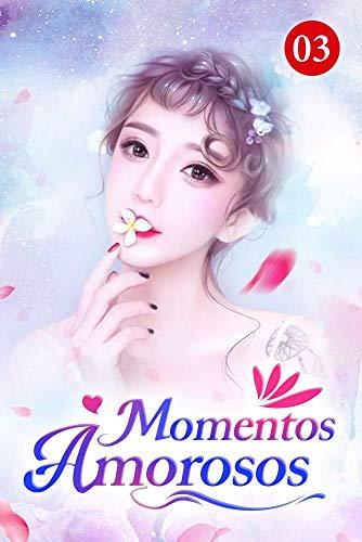 Momentos Amorosos 3: Mantenha distância