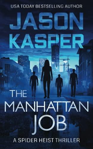 The Manhattan Job (Spider Heist Thrillers)