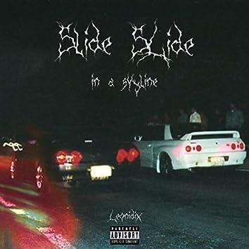 Slide Slide (In a Skyline)