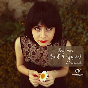 You & a Happy Leaf
