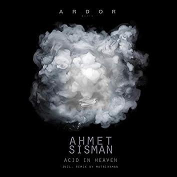 Acid in Heaven