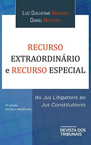 Recurso Extraordinário E Recurso Especial 3º Edição