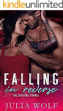 Falling in Reverse: A Rock Star Romance (The Seasons Change)