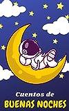Cuentos de buenas noches : cuentos infantiles en español