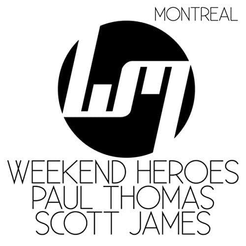 Weekend Heroes, Scott James & Paul Thomas