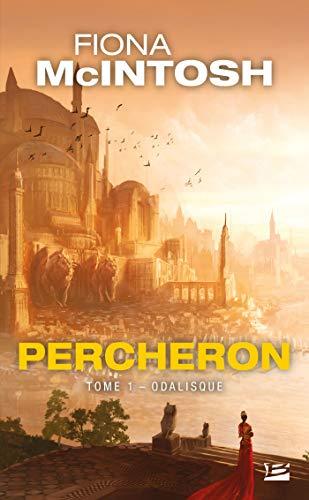 Odalisque: Percheron, T1
