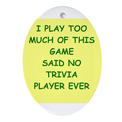 CafePress Trivia Ornament (Oval) Oval Holiday Christmas Ornament