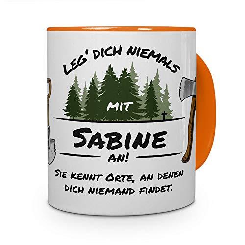 printplanet Tasse - Leg Dich Nicht mit Sabine an - Namenstasse, Kaffeebecher, Mug, Becher, Kaffeetasse - Farbe Orange