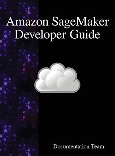 Amazon SageMaker Developer Guide