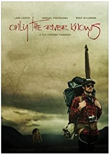 Only The River Knows by Peter Christensen (New Zealand Fly Fishing Movie/DVD)
