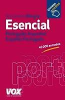 Diccionario esencial Portugues-Espanhol Español- Portugués / Portuguese-Spanish Essential Dictionary