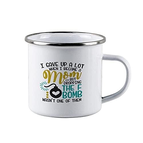 """Taza de café personalizable con texto en inglés """"I Gave Up A Lot When I Became A Mom, F-Bomb, Mom Life, Día de la Madre, Campfire Mug personalizable Camper Taza de café con esmalte, color blanco"""