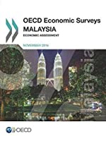 Oecd Economic Surveys - Malaysia 2016