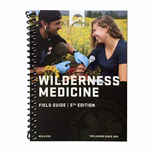 The Wilderness Medical Associates Field Guide - 5th Edition