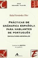 Prácticas de gramática española para hablantes de portugués