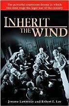 Inherit the Wind Publisher: Ballantine Books
