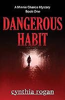 Dangerous Habit