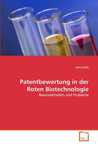 Licht, J: Patentbewertung in der Roten Biotechnologie