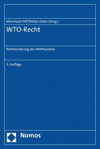 Wto-recht: Rechtsordnung Des Welthandels (German Edition)