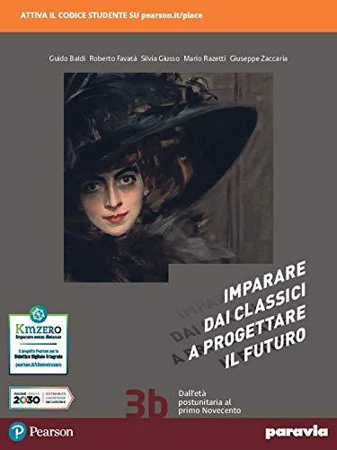 Imparare dai classici a progettare il futuro. Con Antologia della Divina commedia. Per le Scuole superiori. Con e-book. Con espansione online (Vol. 3)