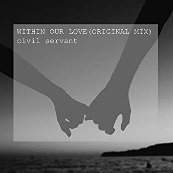 Within Our Love