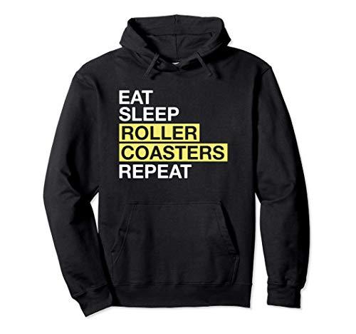 Theme Park Lover Gift Eat Sleep Roller Coasters Repeat Felpa con Cappuccio