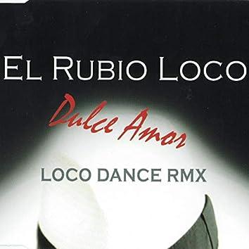 Dulce Amor (Loco Dance Remix)