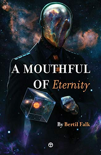 A Mouthful of Eternity: 20 Tales of Wonder and Mystery