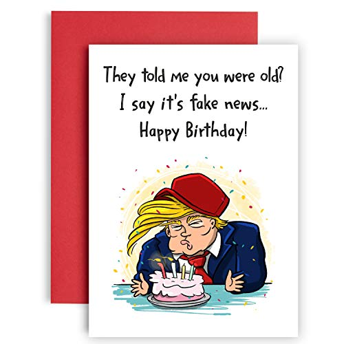 You're Getting Old is Fake News - Funny Trump Birthday Card - Birthday cards for her - birthday cards for men - trump stuff - Funny Birthday card for mom - best friend birthday gifts