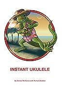 Instant Ukulele