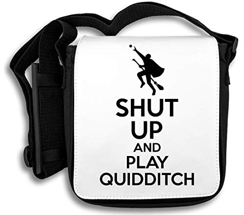 Shut Up and Play Quidditch Schultertasche