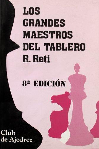Los grandes maestros del tablero: 4 (Club de Ajedrez)