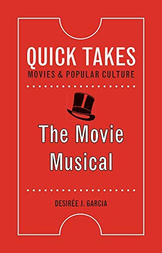 Movie Musical (Quick Takes: Movies and Popular Culture) (English Edition)