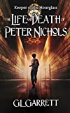 Keeper of the Hourglass: The Life and Death of Peter Nichols