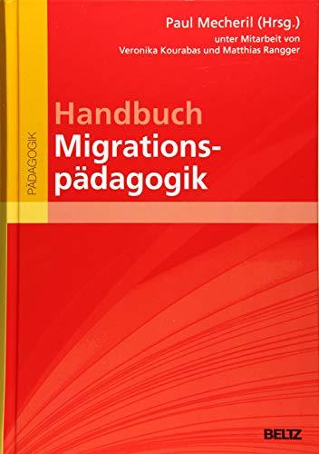 Handbuch Migrationspädagogik (Beltz Handbuch)
