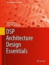 DSP Architecture Design Essentials (Electrical Engineering Essentials)