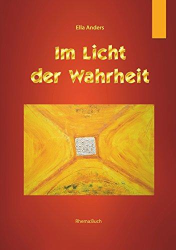 Im Licht der Wahrheit: Rhema Buch