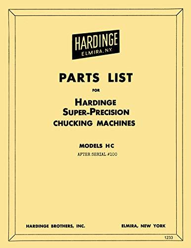 Buy Bargain HARDINGE HC & HCT Chucking Lathe Parts Manual Serial After #100