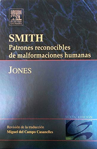 SMITH. Patrones reconocibles de malformaciones humanas (Spanish Edition)