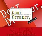 『Dear Dreamer,』ver.SolidS