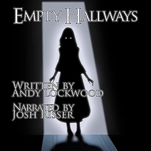 Empty Hallways Audiobook By Andy Lockwood cover art