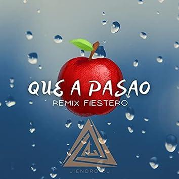 Que a Pasao (Remix Fiestero)