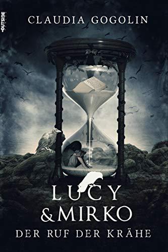 Lucy & Mirko: Der Ruf der Krähe